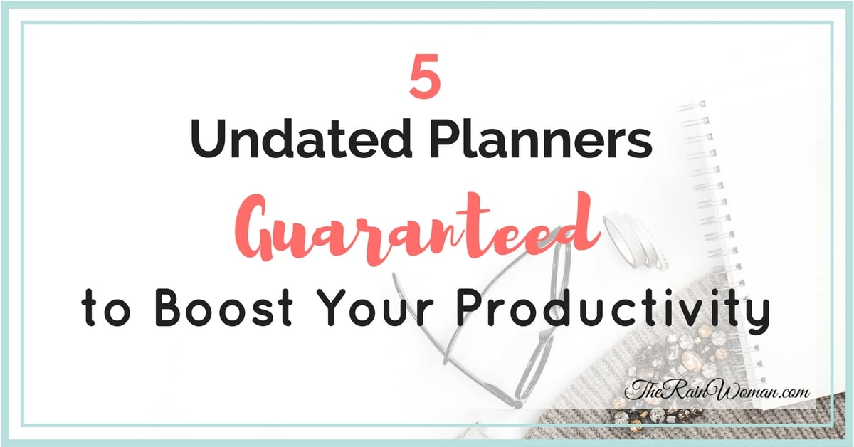 5 undated planners guaranteed to boost your productivity blog post