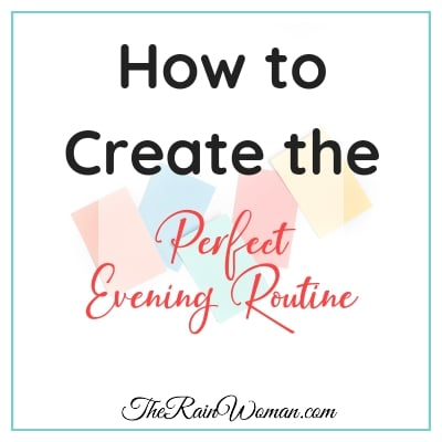 How to Create the Perfect Evening Routine