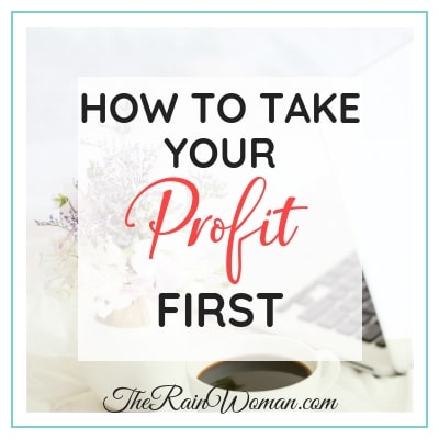 How to Take Your Profit First